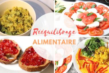 Comment réussir un rééquilibrage alimentaire ?